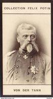 General Ludwig Von Der Tann  Rathsamhausen - Campagne De France 1870 - Collection Photo Felix POTIN 1900 - Guerra, Militares