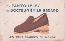 BUVARD - CHAUSSURE PANTOUFLES DU DOCTEUR EMILE BERARD  LES PLUS CHAUDE AU MONDE - Chaussures