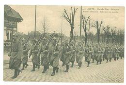 57 – METZ – Deutsches Heer -- Armée Allemande - Infanterie En Marche (militaires...animée...) - Metz
