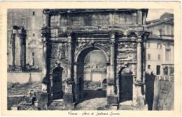 1938- Cartolina Roma Arco Di Settimio Severo Affrancata 20c. Bimillenario Augusteo Isolato - Roma (Rome)