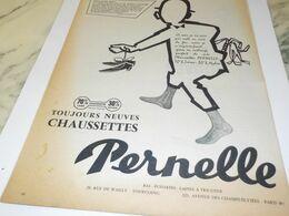 ANCIENNE PUBLICITE CHAUSETTE TOUJOURS NEUVES  PERNELLE 1957 - Non Classificati