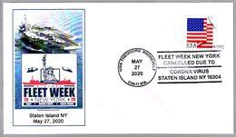 Fleet Week New York Cancelled Due To CORONA VIRUS - COVID 19. Staten Island NY 2020 - Disease