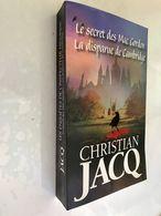 France Loisirs    LE SECRET DES MAC GORDON  +  LA DISPARUE DE CAMBRIDGE    Christian JACQ    Comme Neuf - Sonstige