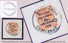 Ireland Mayo 1922 Rubber Climax Datestamp LUGAPHUILL CASTLEBAR 11 DEC.22 On Piece With Thom Rialtas 2d - Irlande