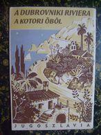 Jugoslavia-Montenegro-Croatia-Dubrovnik-Boka-Kotor-Cavtat-Konavle-Budva-Hungary-cca 1930  (K-2) - Folletos Turísticos