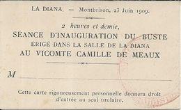 MONTBRISON Carte D' Entrée à La Séance D' Inauguration Du Buste érigé Dans La Salle De La Diana Au Vicomte De Meaux - Eintrittskarten