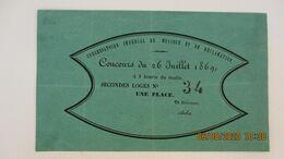 PLACE / CONCOURS / CONSERVATOIRE IMPERIAL DE MUSIQUE ET DE DECLAMATION / 26 Juil. 1869 - Tickets - Vouchers