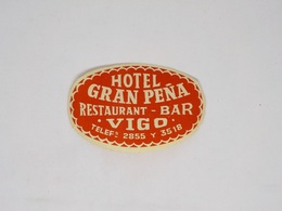 Cx13 CC5) España Spain HOTEL GRAN PEÑA Restaurant Bar Vigo Etiquette Hotel Label 6x9,5 Pequeño Daño - Etiketten Van Hotels