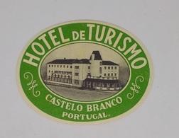 Cx13 CC12) Portugal HOTEL DE TURISMO Castelo Branco Etiquette Hotel Label 7,5x10cm - Etiketten Van Hotels
