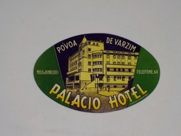 Cx13 CC16) Portugal PALÁCIO HOTEL Póvoa De Varzim Etiquette Hotel Label 8,5x13,5cm - Etiketten Van Hotels