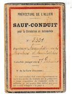 SAUF CONDUIT POUR LA CIRCULATION EN AUTOMOBILE 1918  (Vierzon, Dompierre Sur Besbre) - Collections