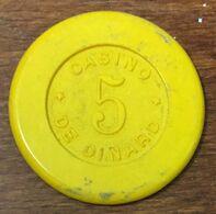 35 DINARD CASINO JETON DE 5 FRANCS CHIP COIN TOKEN - Casino