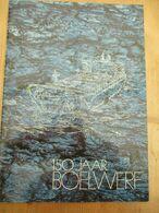 150 Jaar Boelwerf Temse Ships 1979 History - Geschichte
