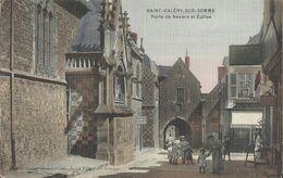 80. Saint Valery Sur Somme, Porte De Nevers Et Eglise (couleur 1915) - Saint Valery Sur Somme