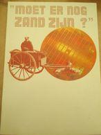 Moet Er Nog Zand Zijn Ebes Expo 1989 Geschiedenis 41 Blz - Histoire