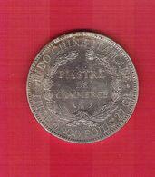 FRANCE Indochine Piastre De Commerce En Argent 27 Gr. 1907 - Colonies