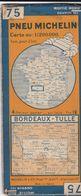 MICHELIN 75, FRANCE, BORDEAUX - TULLE - Cartes Routières