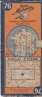 MICHELIN 76, FRANCE, AURILLAC - SAINT ETIENNE - Cartes Routières