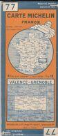 MICHELIN 77, FRANCE, VALENCE - GRENOBLE - Cartes Routières