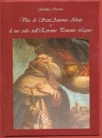 GIANLUCA OZENDA - Vita Di Sant'Antonio Abate E Il Suo Culto Nell'Estremo Ponente Ligure - - Religion