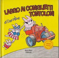 Largo Ai Coniglietti Tontoloni - DavPilkey - Libri, Riviste, Fumetti