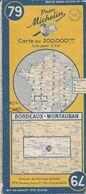 MICHELIN 79, FRANCE, BORDEAUX - MONTAUBAN - Cartes Routières
