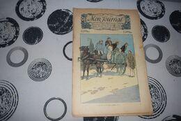 Mon Journal Hachette & Co. 10 Janvier 1914 N°15 Recueil Hebdo Illustré Et Ou Allez-vous Comme ça? - Libri, Riviste, Fumetti