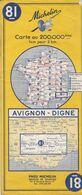MICHELIN 81, FRANCE, AVIGNON - DIGNE - Cartes Routières