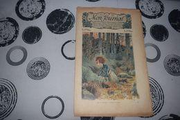 Mon Journal Hachette & Co. 17 Janvier 1914 N°16 Recueil Hebdo Illustré Je Me Traînai à Quatre Pattes! - Libri, Riviste, Fumetti