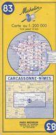 MICHELIN 83, FRANCE, CARCASSONNE - NIMES - Cartes Routières
