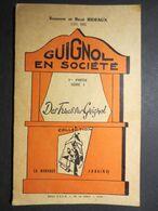 Guignol En Société - Livre - Suzanne Et René Bideaux ( Les RIB ) 1er Partie Série 1 - Des Trucs Sur Guignol - 1953 - - Andere
