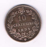 10 CENTESIMI  1894 ITALIE /6340/ - 1878-1900 : Umberto I