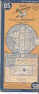 MICHELIN 85, FRANCE, BIARRITZ- LUCHON - Cartes Routières