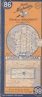 MICHELIN 86, FRANCE, LUCHON - PERPIGNAN - Cartes Routières