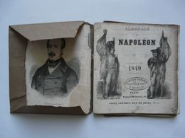 RARE - ALMANACH DE NAPOLEON 1849 - Histoire