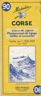 MICHELIN 90, FRANCE, CORSE, Lieux De Séjour, Programmes De Voyage, Villes Et Curiosités - Cartes Routières