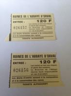 2 Billets D'entrée à L'abbaye D'Orval - Eintrittskarten