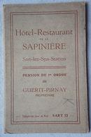 AK SART Lez SPA Hotel Restaurant La Sapinière Carnet Province De Liège - Spa