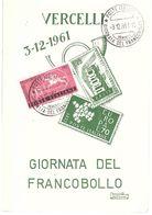 UNIONE FILATELICA VERCELLESE 3.12.1961 GIORNATA DEL FRANCOBOLLO - Vercelli