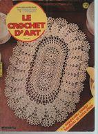 Livre Revue LE CROCHET D'ART N° 85 Napperons Ovales, Bordures Et Entre-deux - Decorazione Di Interni