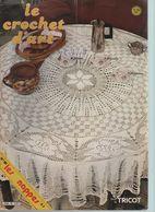 Livre Revue LE CROCHET D'ART N° 90 Nappes, Napperons, Chemins De Table - Decorazione Di Interni