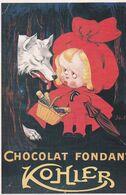 CHOCOLAT  KOHLER (le Petit Chaperon Rouge) - Werbepostkarten