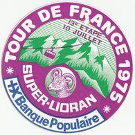 Badge Cartonné Tour De France 1975 Super Lioran (à Suspendre) - Cyclisme