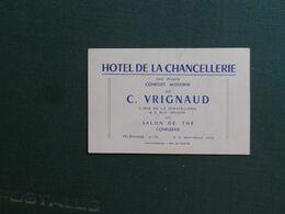 CARTE DE VISITE PUBLICITAIRE FONTAINEBLEAU  HOTEL DE LA CHANCELLERIE  C VRIGNAUD ECRITE VERSO SUPERBE - Cartoncini Da Visita