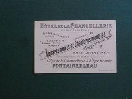 CARTE DE VISIYE PUBLICITAIRE FONTAINEBLEAU HOTEL DE LA CHANCELLERIE APPARTEMENTS ET CHAMBRES NEUVE SUPERBE - Cartoncini Da Visita
