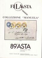 Filasta 89 Asta Collezione Manuela (Lombardo Veneto) - Catalogues For Auction Houses