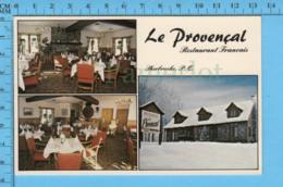 Postcard - Quebec - Sherbrooke Restaurant Le Provensal , Multi-vues- Canada - Sherbrooke