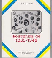 Chapelle Lez Herlaimont -1994 - Souvenirs De 1939 à 1945 Par Roger Darquenne............................................ - Ohne Zuordnung