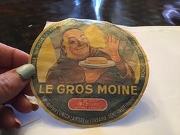 Fromage Sur Choix Fromage Le Gros Moine Fabriqué Par L'union Laitière De Lorraine Fromage Sur Choix Fromage Le Gros Moin - Fromage