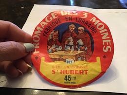 Fromage Des Trois Moines Fabriqué En Lorraine C'est Un Fromage Saint-Hubert - Fromage
